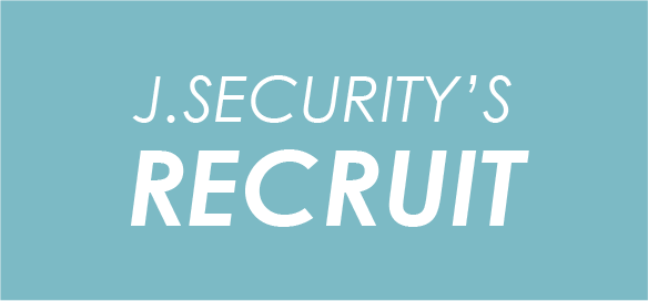 J.SECURITY'S RECRUIT